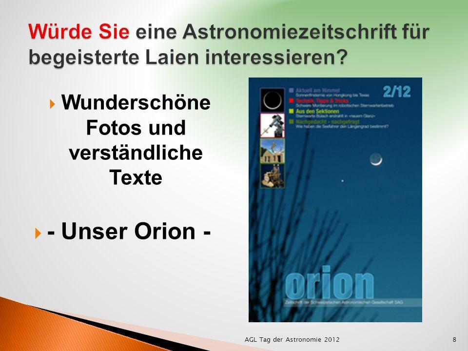 Wunderschöne Fotos und verständliche Texte - Unser Orion - 8AGL Tag der Astronomie 2012