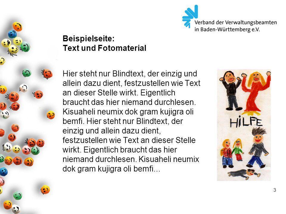 3 Beispielseite: Text und Fotomaterial Hier steht nur Blindtext, der einzig und allein dazu dient, festzustellen wie Text an dieser Stelle wirkt. Eige