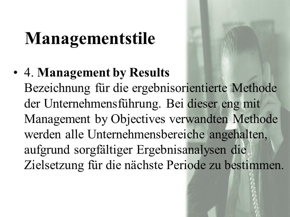 Managementstile 4.
