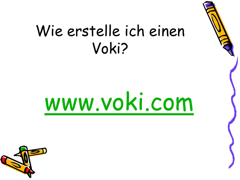 Wie erstelle ich einen Voki? www.voki.com