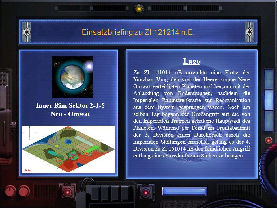 Einsatzbriefing zu ZI 121214 n.E.Auftrag Um eine Flankenbedrohung für die im Frontbereich der 3.
