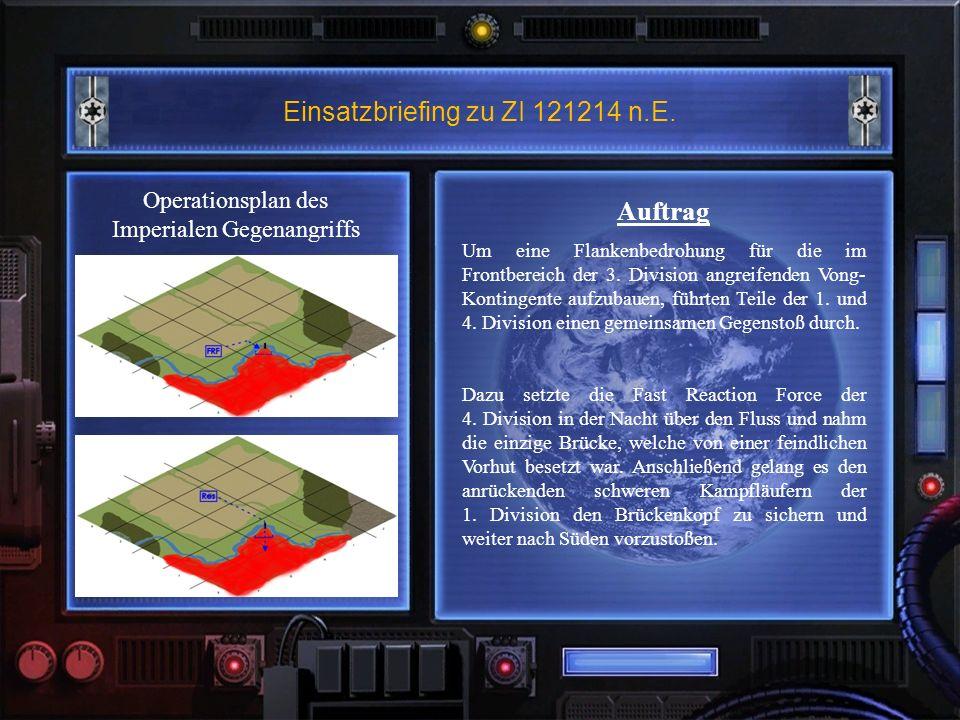 Einsatzbriefing zu ZI 121214 n.E. Auftrag Um eine Flankenbedrohung für die im Frontbereich der 3.