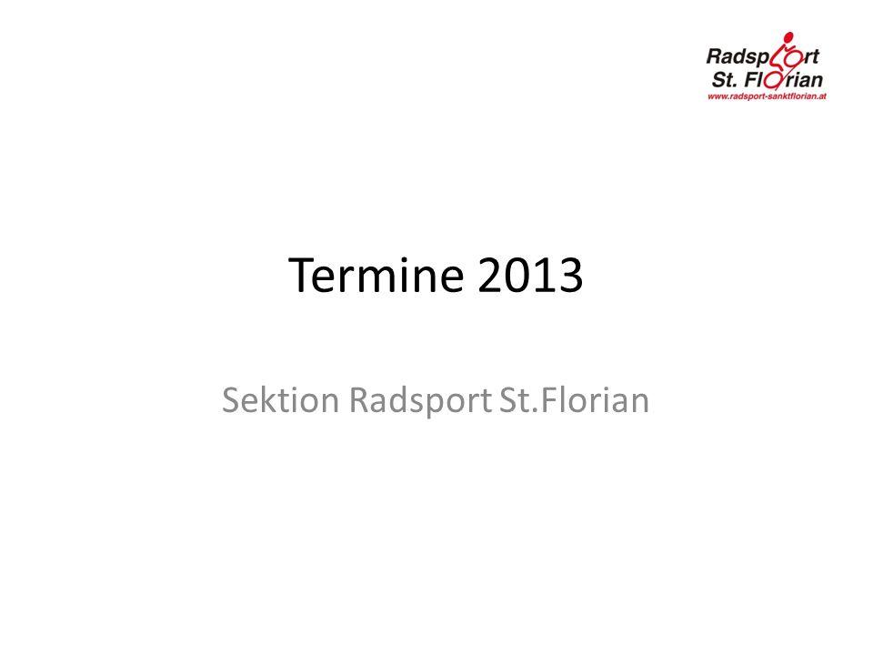 Termine 2013 Sektion Radsport St.Florian