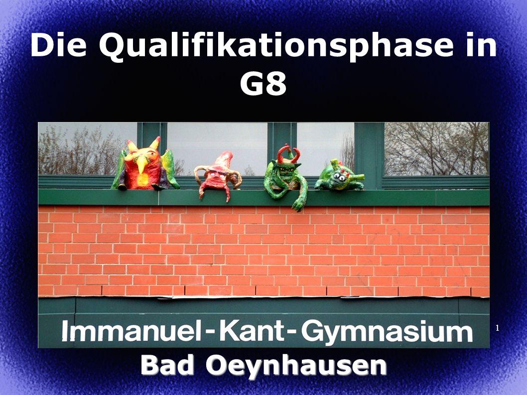 1 Die Qualifikationsphase in G8 Bad Oeynhausen