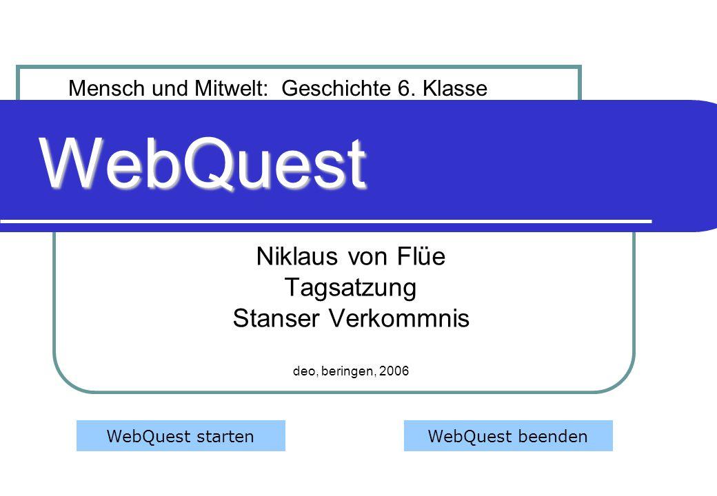 ThemaAufgabenDurchführungQuellenBeurteilungPräsentation Niklaus von Flüe 1.