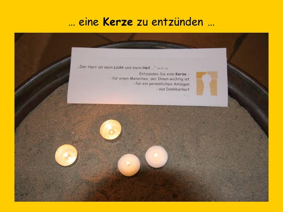 … eine Kerze zu entzünden …