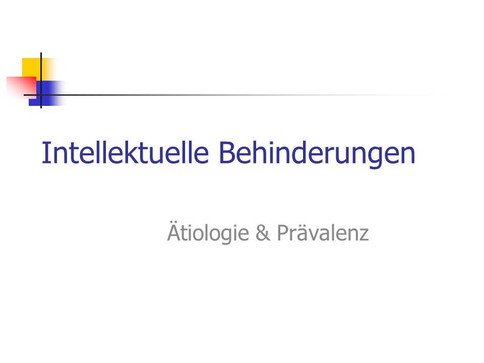 Intellektuelle Behinderungen Ätiologie & Prävalenz