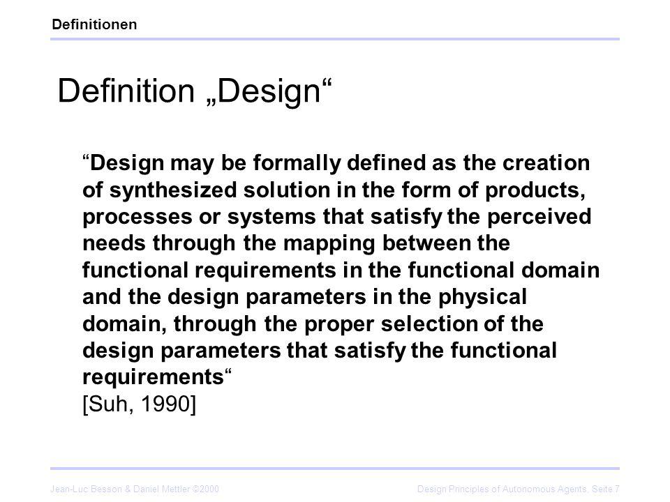 Jean-Luc Besson & Daniel Mettler ©2000Design Principles of Autonomous Agents, Seite 28 Spezielle Aspekte der Design Principles II Reproduktion/Evolution.