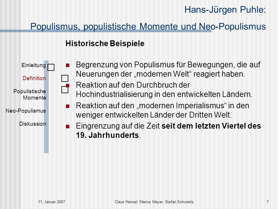 Hans-Jürgen Puhle: Populismus, populistische Momente und Neo-Populismus 11. Januar 2007Claus Hensel, Marius Meyer, Stefan Schwiertz7 Historische Beisp