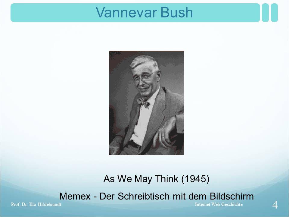 Vanevar Bush 1890 -1974 Internet Web Geschichte 3