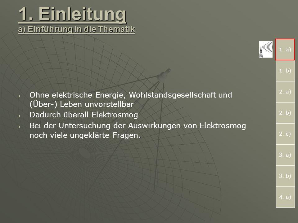 1.Einleitung a) Einführung in die Thematik 1. a) 2.