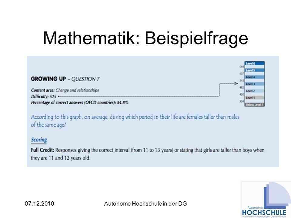 07.12.2010Autonome Hochschule in der DG Mathematik: Beispielfrage