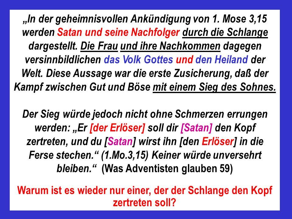 In diesen Versen (1.Mo.3,15) begegnet uns die erste Zusage, daß einer kommen sollte, der Satan den scheinbaren Sieg über die Menschen aus der Hand reißen würde.
