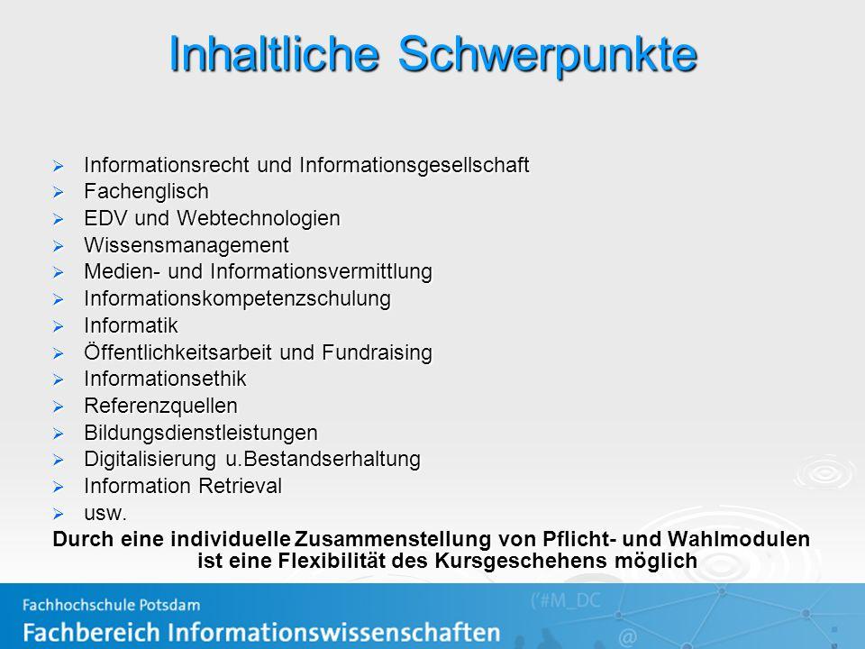 Inhaltliche Schwerpunkte Informationsrecht und Informationsgesellschaft Informationsrecht und Informationsgesellschaft Fachenglisch Fachenglisch EDV u