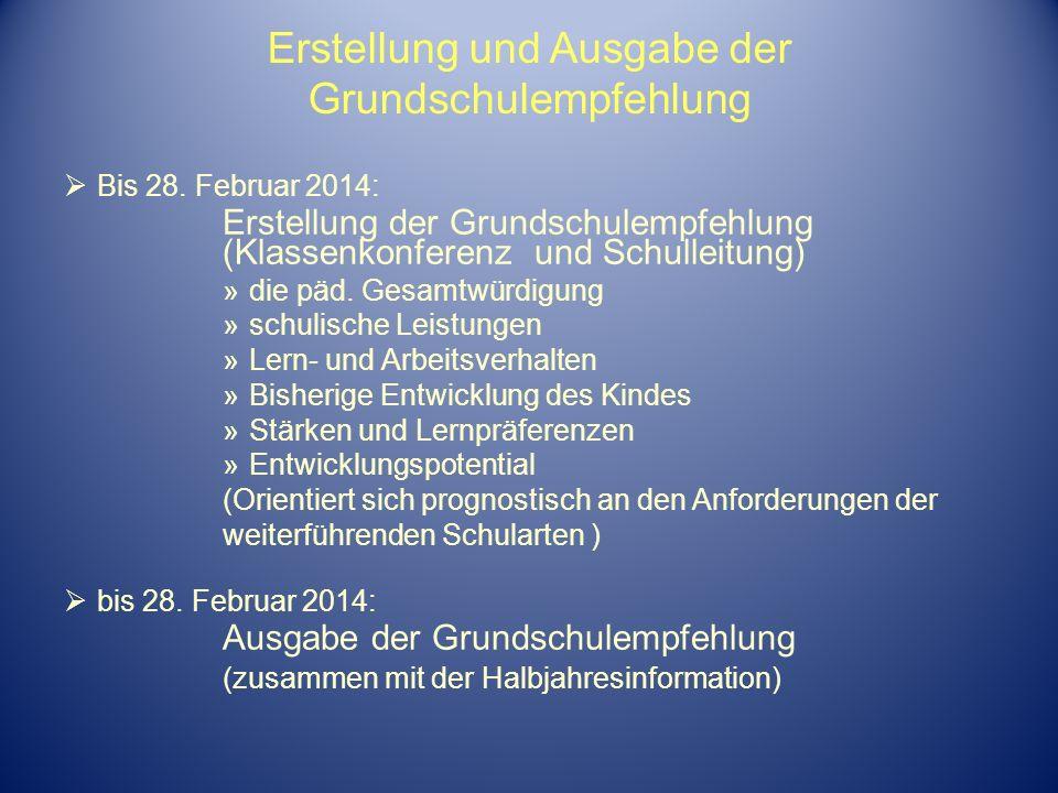 Erstellung und Ausgabe der Grundschulempfehlung Bis 28. Februar 2014: Erstellung der Grundschulempfehlung (Klassenkonferenz und Schulleitung) »die päd