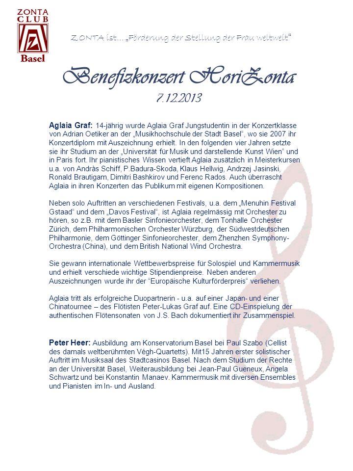 ZONTA ist... Förderung der Stellung der Frau weltweit Aglaia Graf: 14-jährig wurde Aglaia Graf Jungstudentin in der Konzertklasse von Adrian Oetiker a