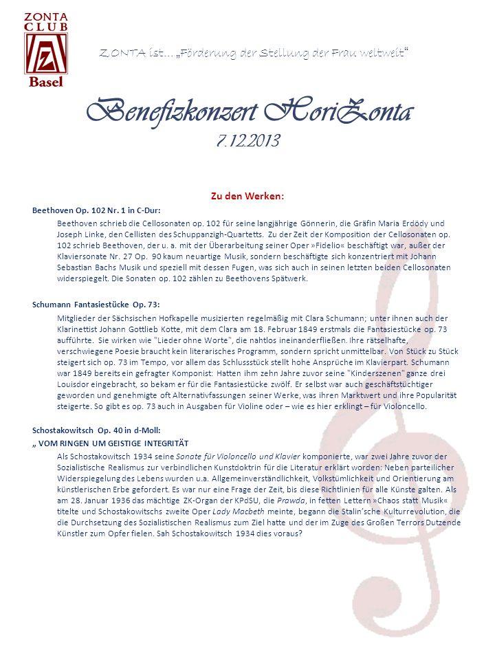 ZONTA ist... Förderung der Stellung der Frau weltweit Benefizkonzert HoriZonta 7.12.2013 Zu den Werken: Beethoven Op. 102 Nr. 1 in C-Dur: Beethoven sc