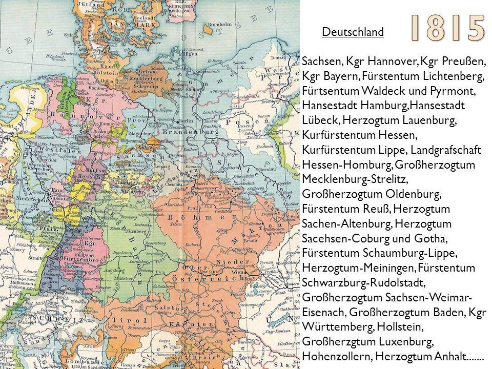 Deutschland Sachsen, Kgr Hannover, Kgr Preußen, Kgr Bayern, Fürstentum Lichtenberg, Fürtsentum Waldeck und Pyrmont, Hansestadt Hamburg,Hansestadt Lübeck, Herzogtum Lauenburg, Kurfürstentum Hessen, Kurfürstentum Lippe, Landgrafschaft Hessen-Homburg, Großherzogtum Mecklenburg-Strelitz, Großherzogtum Oldenburg, Fürstentum Reuß, Herzogtum Sachen-Altenburg, Herzogtum Sacehsen-Coburg und Gotha, Fürstentum Schaumburg-Lippe, Herzogtum-Meiningen, Fürstentum Schwarzburg-Rudolstadt, Großherzogtum Sachsen-Weimar- Eisenach, Großherzogtum Baden, Kgr Württemberg, Hollstein, Großherzgtum Luxenburg, Hohenzollern, Herzogtum Anhalt.......