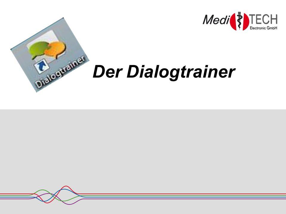 Inhaltsverzeichnis 1.Die ersten Schritte mit dem Dialogtrainer.