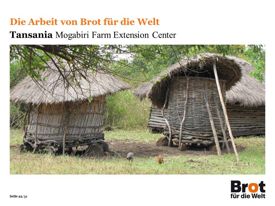 Seite 22/31 Die Arbeit von Brot für die Welt Tansania Mogabiri Farm Extension Center