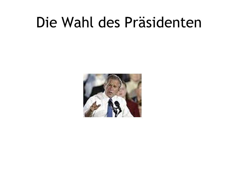 Die Wahl des Präsidenten
