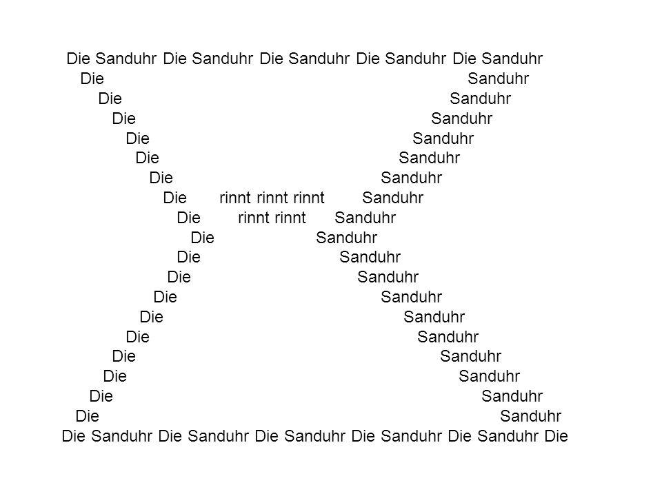 Die Sanduhr Die Sanduhr Die Sanduhr Die Sanduhr Die Sanduhr Die Sanduhr Die rinnt rinnt Sanduhr Die Sanduhr Die Sanduhr Die Sanduhr Die Sanduhr Die Sa