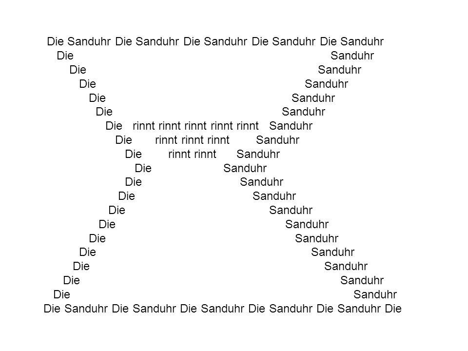 Die Sanduhr Die Sanduhr Die Sanduhr Die Sanduhr Die Sanduhr Die Sanduhr Die rinnt rinnt rinnt Sanduhr Die rinnt rinnt Sanduhr Die Sanduhr Die Sanduhr