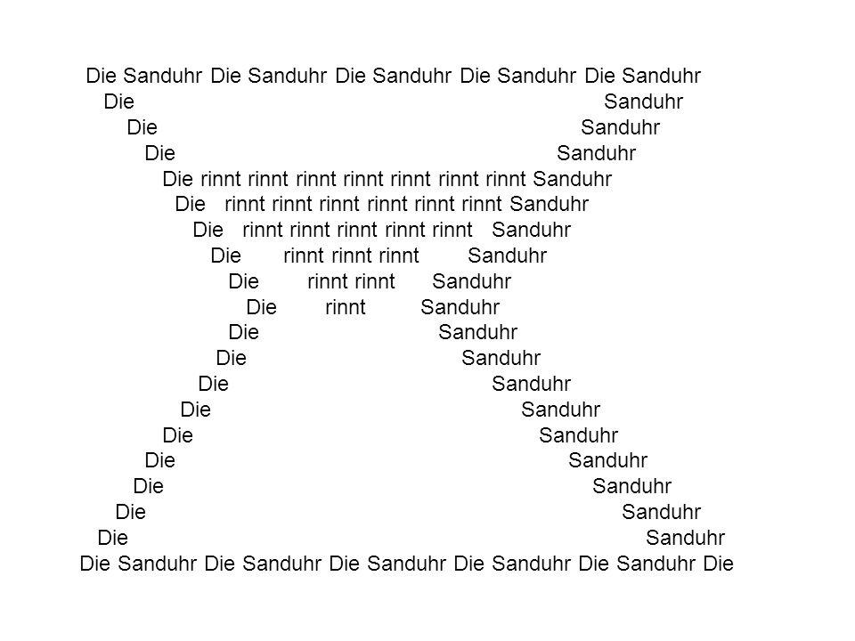 Die Sanduhr Die Sanduhr Die Sanduhr Die Sanduhr Die Sanduhr Die Sanduhr Die rinnt rinnt rinnt rinnt rinnt rinnt Sanduhr Die rinnt rinnt rinnt rinnt ri
