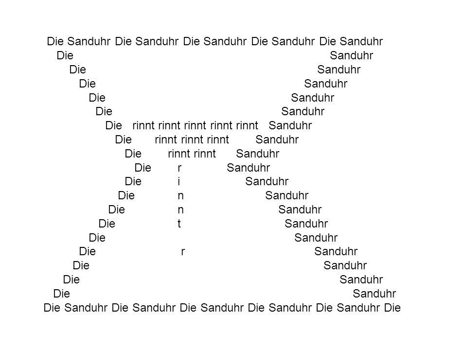 Die Sanduhr Die Sanduhr Die Sanduhr Die Sanduhr Die Sanduhr Die Sanduhr Die rinnt rinnt rinnt rinnt rinnt Sanduhr Die rinnt rinnt rinnt Sanduhr Die ri