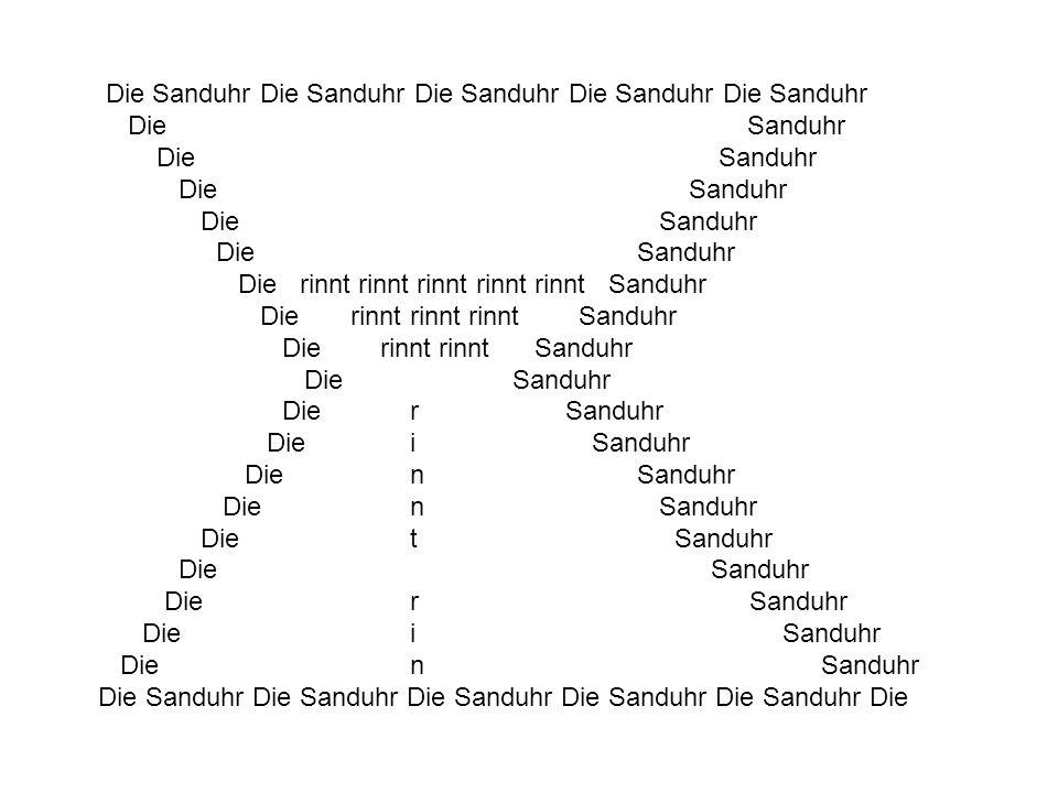 Die Sanduhr Die Sanduhr Die Sanduhr Die Sanduhr Die Sanduhr Die Sanduhr Die rinnt rinnt rinnt rinnt rinnt Sanduhr Die rinnt rinnt rinnt Sanduhr Die rinnt rinnt Sanduhr Die r Sanduhr Die i Sanduhr Die n Sanduhr Die t Sanduhr Die Sanduhr Die r Sanduhr Die i Sanduhr Die n Sanduhr Die Sanduhr Die Sanduhr Die Sanduhr Die Sanduhr Die Sanduhr Die