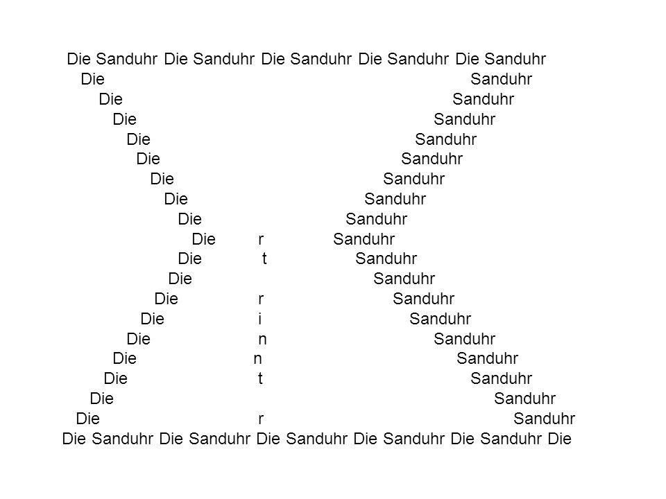 Die Sanduhr Die Sanduhr Die Sanduhr Die Sanduhr Die Sanduhr Die Sanduhr Die rinnt Sanduhr Die t Sanduhr Die Sanduhr Die r Sanduhr Die i Sanduhr Die n