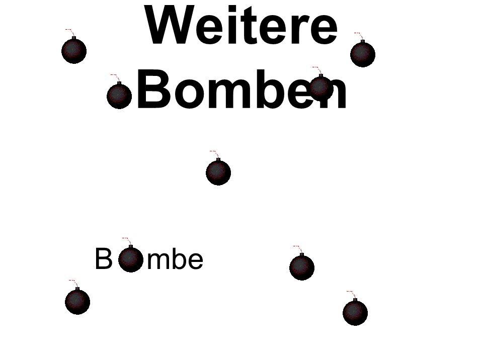 Die Bomben B mbe Bmbe