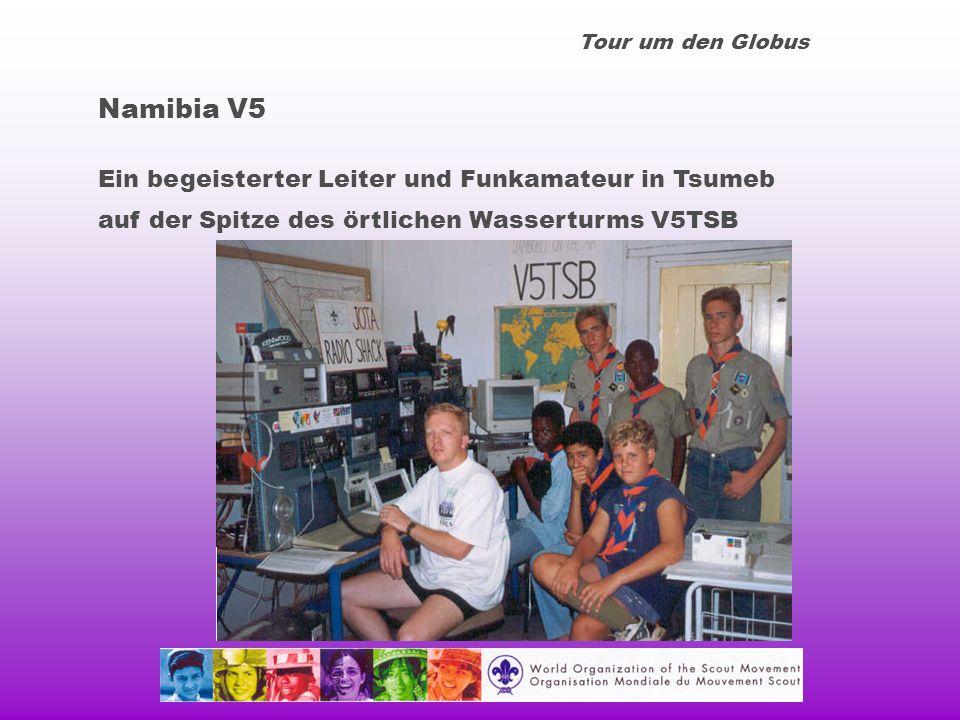 Tour um den Globus Namibia V5 Ein begeisterter Leiter und Funkamateur in Tsumeb auf der Spitze des örtlichen Wasserturms V5TSB