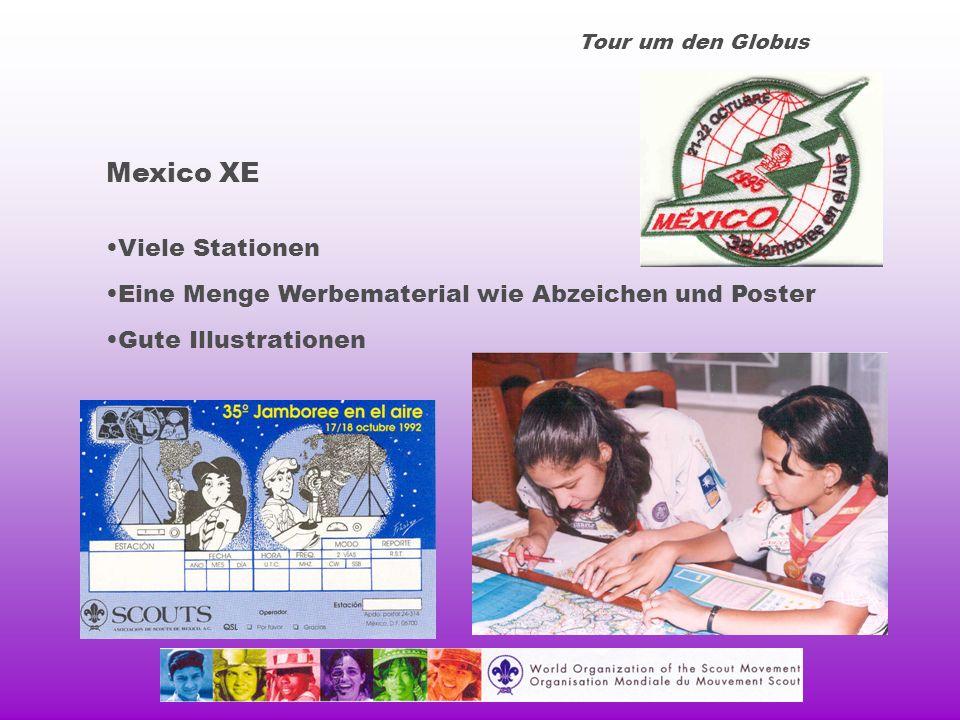 Tour um den Globus Mexico XE Viele Stationen Eine Menge Werbematerial wie Abzeichen und Poster Gute Illustrationen
