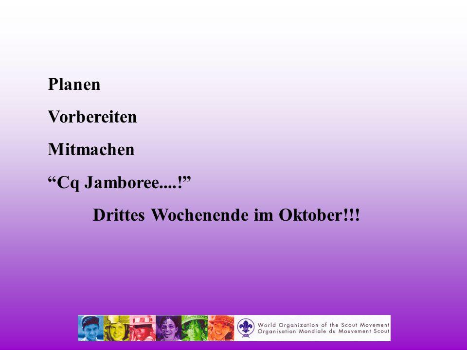 Planen Vorbereiten Mitmachen Cq Jamboree....! Drittes Wochenende im Oktober!!!