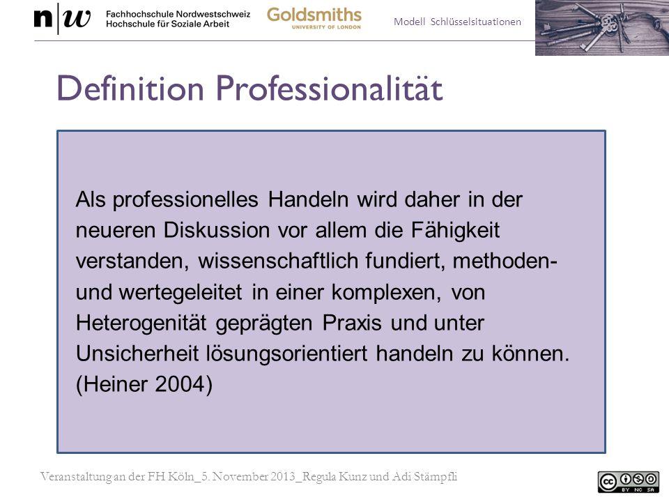 Modell Schlüsselsituationen Definition einer Schlüsselsituation Schlüsselsituationen der Sozialen Arbeit sind jene Situationen des professionellen Handelns, die durch Fachkräfte der Sozialen Arbeit als typisch und im professionellen Geschehen wiederkehrend beschrieben werden.