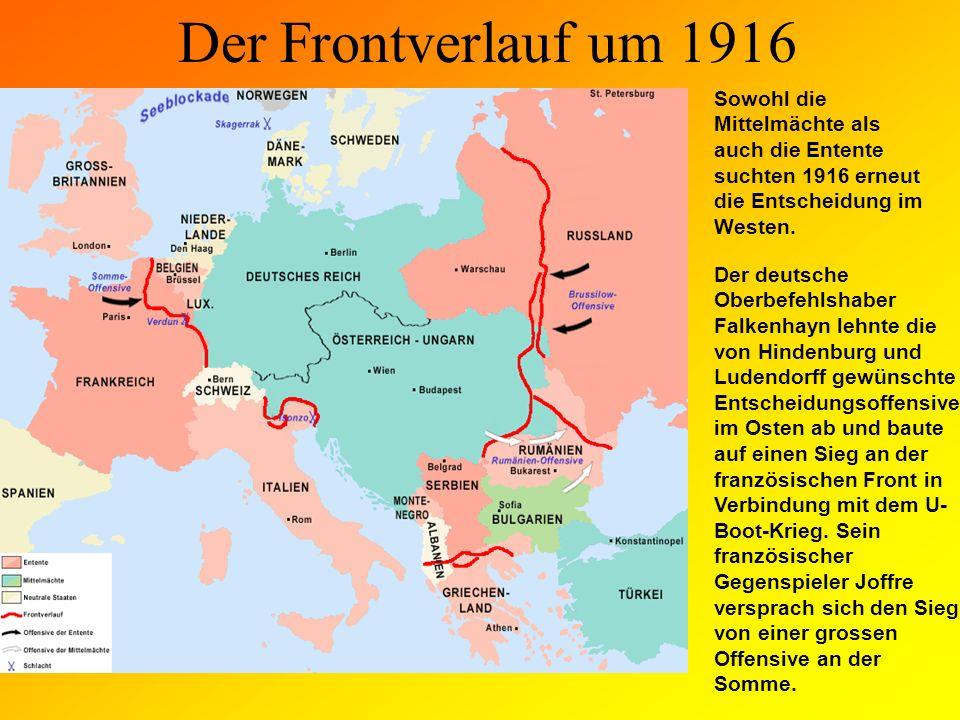 Der Frontverlauf um 1917 zum anderen verschlechterte der Kriegseintritt der Vereinigten Staaten die Aussichten der Mittelmächte auf einen militärischen Erfolg dramatisch.