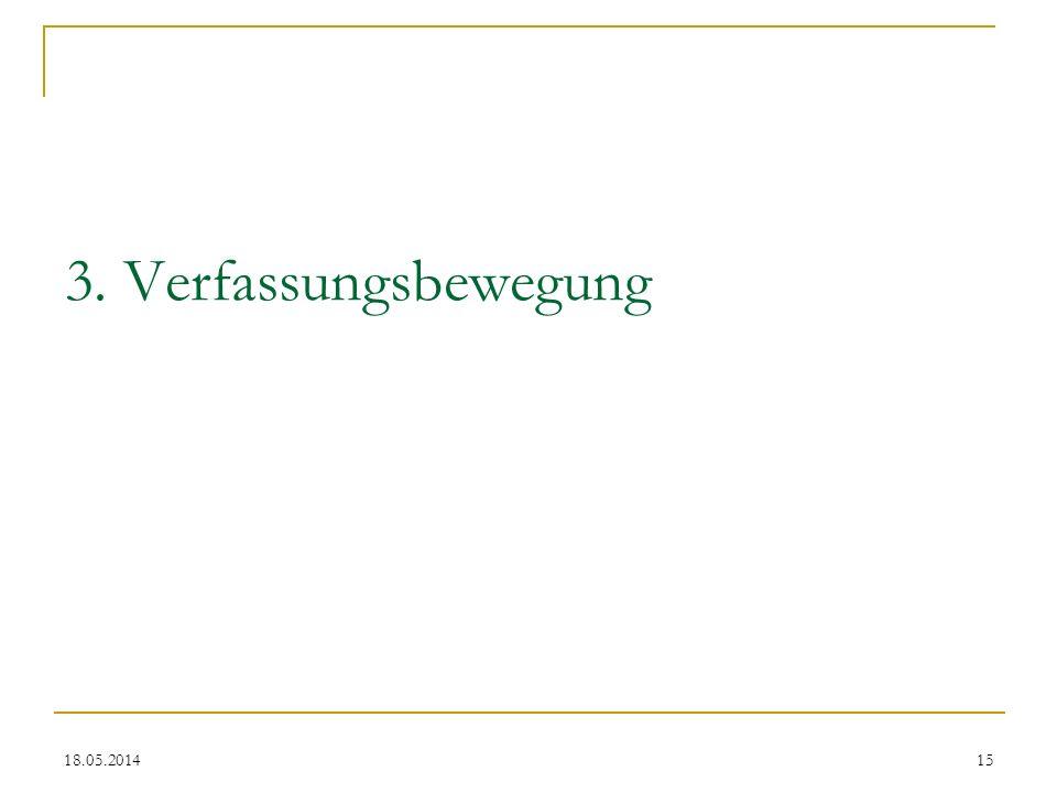 3. Verfassungsbewegung 18.05.201415