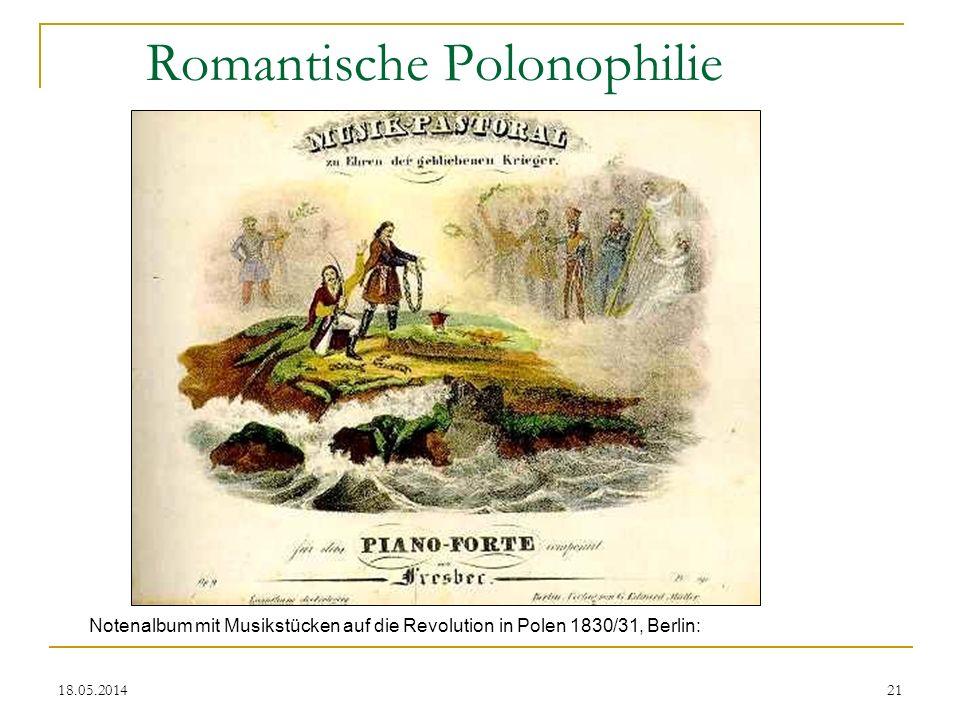 18.05.2014 Romantische Polonophilie Notenalbum mit Musikstücken auf die Revolution in Polen 1830/31, Berlin: 21