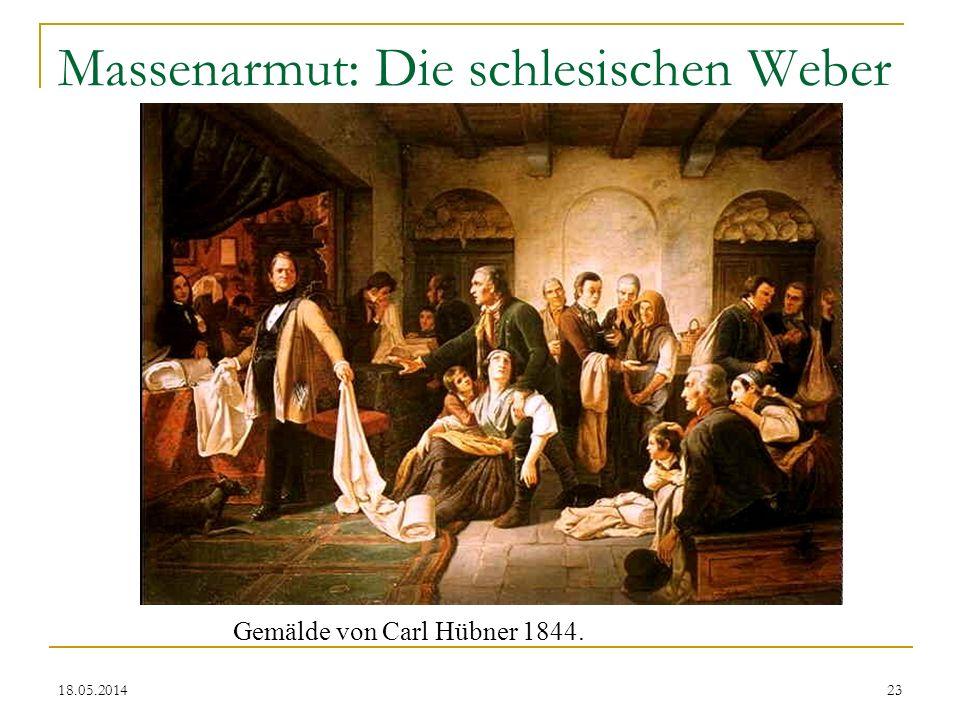 18.05.2014 Massenarmut: Die schlesischen Weber Gemälde von Carl Hübner 1844. 23