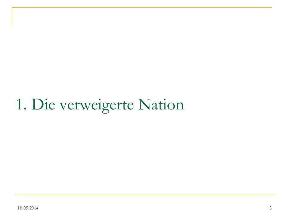 1. Die verweigerte Nation 3