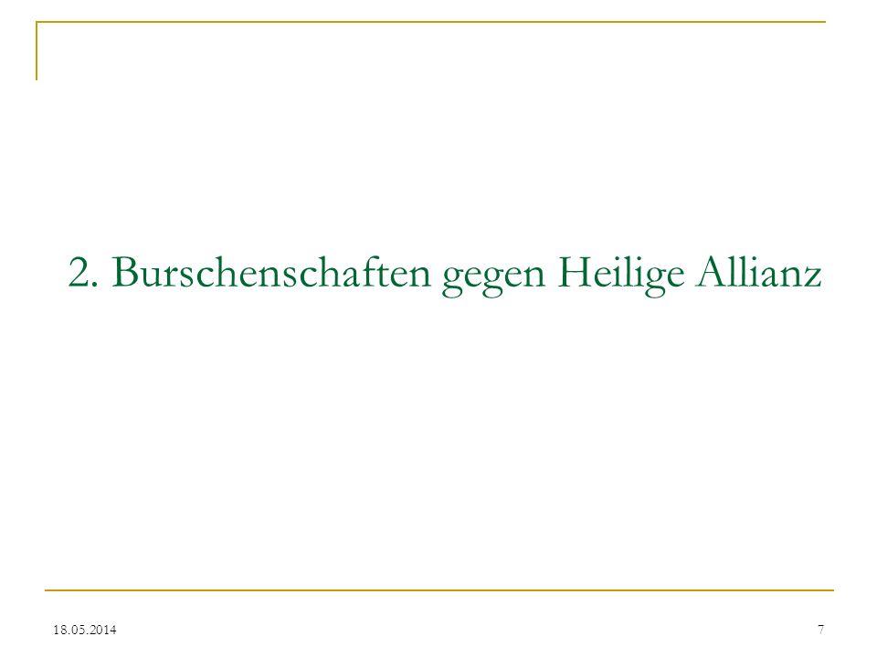 18.05.2014 2. Burschenschaften gegen Heilige Allianz 7