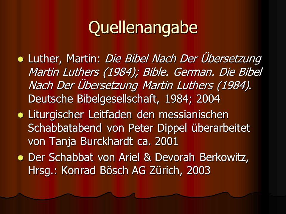 Quellenangabe Luther, Martin: Die Bibel Nach Der Übersetzung Martin Luthers (1984); Bible. German. Die Bibel Nach Der Übersetzung Martin Luthers (1984