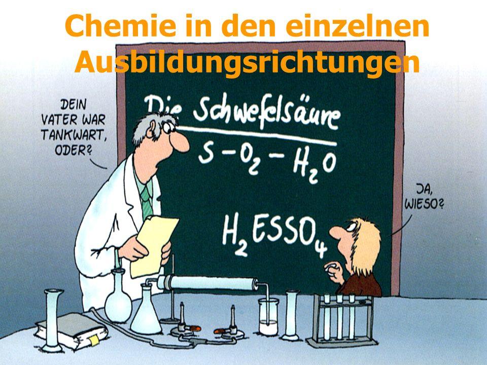 Chemie in den einzelnen Ausbildungsrichtungen