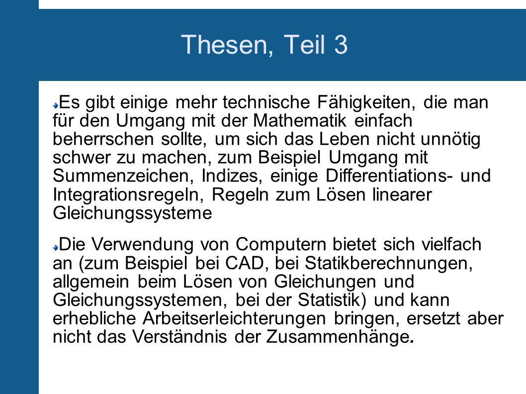 Wofür Mathematik in der Holztechnik.Naturwissenschaftliche (z.B.