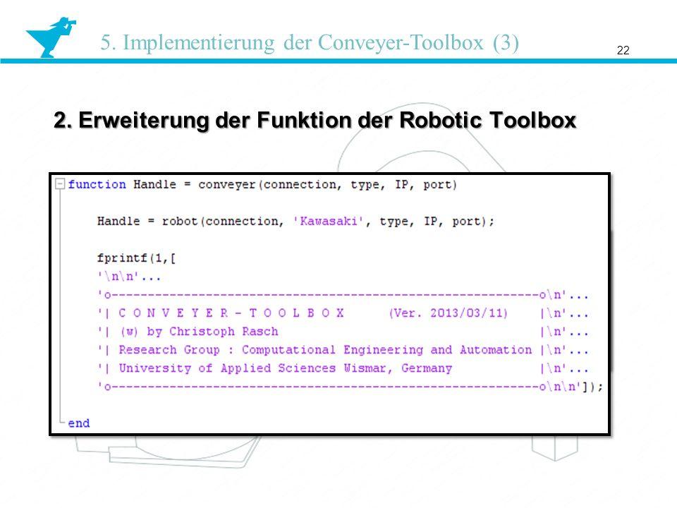 2. Erweiterung der Funktion der Robotic Toolbox 22 5. Implementierung der Conveyer-Toolbox (3)