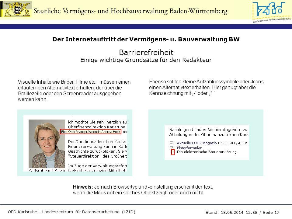 Der Internetauftritt der Vermögens- u. Bauverwaltung BW OFD Karlsruhe - Landeszentrum für Datenverarbeitung (LZfD) Stand: 18.05.2014 13:00 / Seite 17