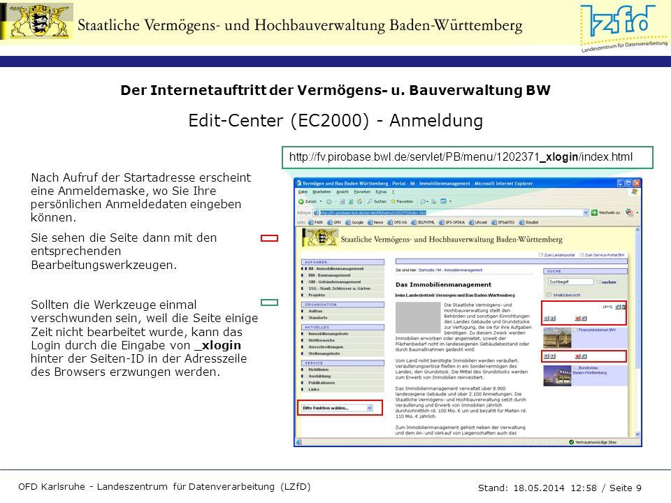 Der Internetauftritt der Vermögens- u. Bauverwaltung BW OFD Karlsruhe - Landeszentrum für Datenverarbeitung (LZfD) Stand: 18.05.2014 13:00 / Seite 9 E