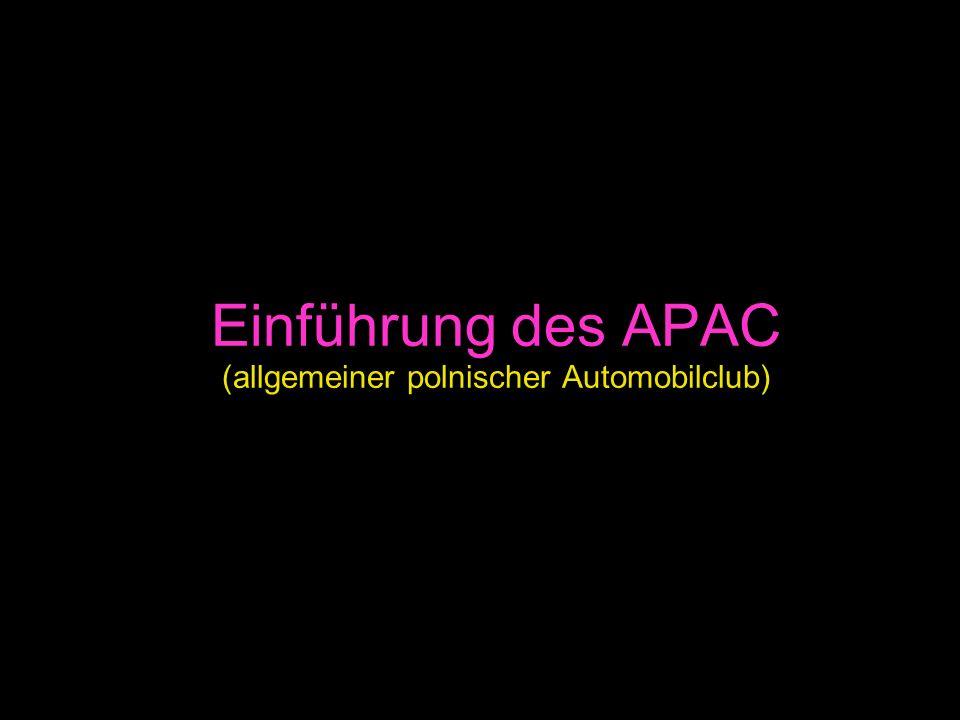 Einführung des APAC (allgemeiner polnischer Automobilclub)