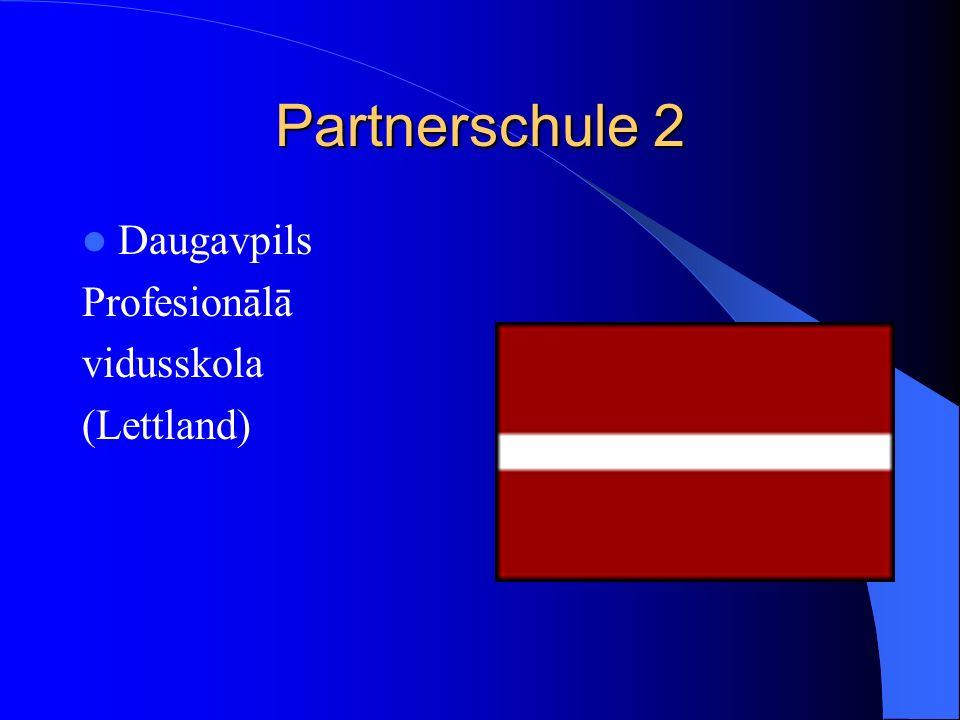 Partnerschule 2 Daugavpils Profesionālā vidusskola (Lettland)